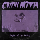Coffin Moth - Night of the Witch
