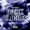 Rod Wave - Dark Clouds