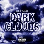 songs like Dark Clouds