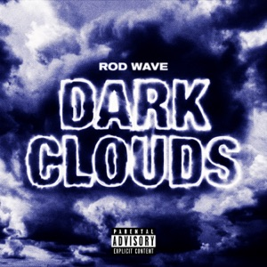 Rod Wave - Dark Clouds