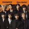 Hey, darlin' by FANTASTICS from EXILE TRIBE