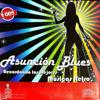 Asunción Blues - River of Babilone / Daddy Cool / Rasputi portada