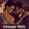 Intezaar Mein