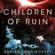 Adrian Tchaikovsky - Children of Ruin