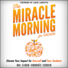 Hal Elrod & Honoree Corder - The Miracle Morning for Teachers: Elevate Your Impact for Yourself and Your Students (Unabridged)  artwork