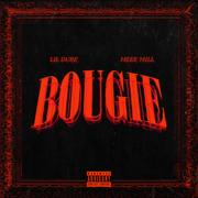Bougie (feat. Meek Mill) - Lil Durk