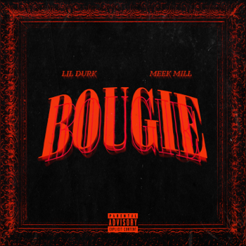 Lil Durk Bougie (feat. Meek Mill) music review