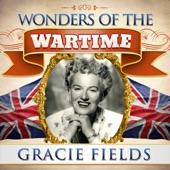Wonders of the Wartime: Gracie Fields