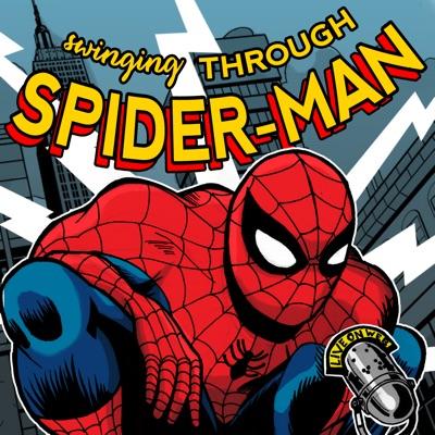 Swinging Through Spider-Man: A Spider-Man History Podcast