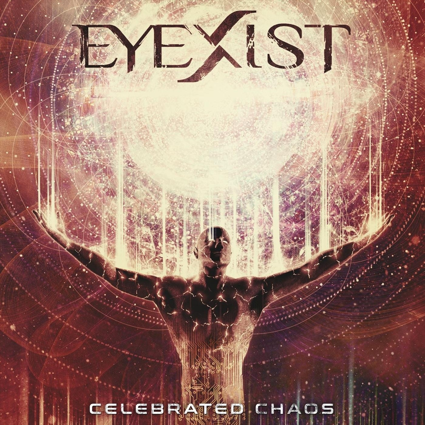 Eyexist - Celebrated Chaos (2020)