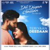 Teriyaan Deedaan From Dil Diyan Gallan Soundtrack feat Desi Crew - Prabh Gill mp3