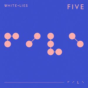 White Lies - Five V2