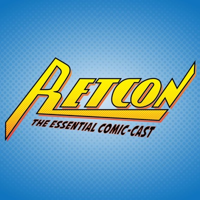 Retcon: The Essential Comic-Cast