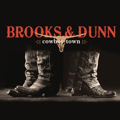 Cowboy Town (Bonus Track Version) - Brooks & Dunn