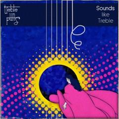 Sounds Like Treble - EP