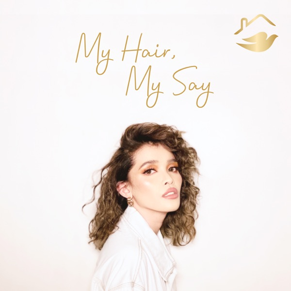 My Hair, My Say - Single
