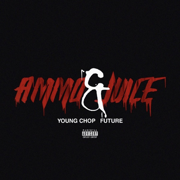 Ammo & Juice (feat. Future) - Single