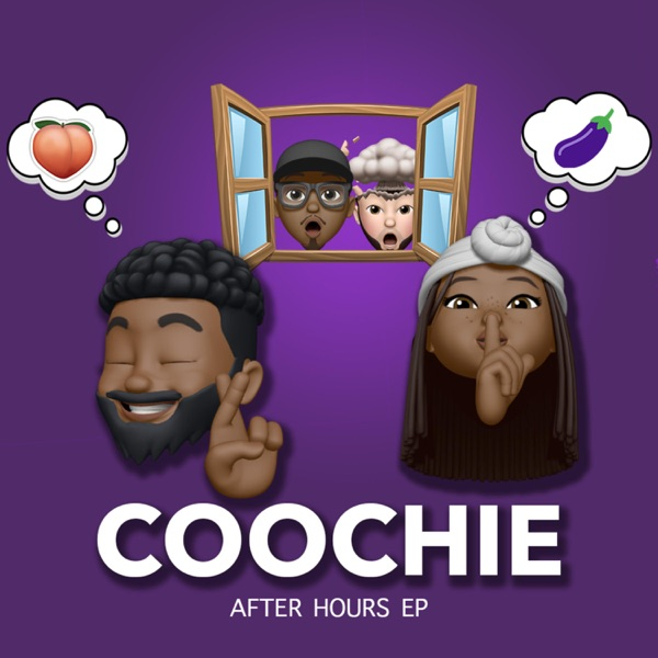 Coochie After Hours (Remixes) [EP]