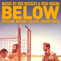 Ned Beckley & Josh Hogan - Below (Original Motion Picture Soundtrack) artwork