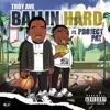Ballin Hard feat Project Pat Single