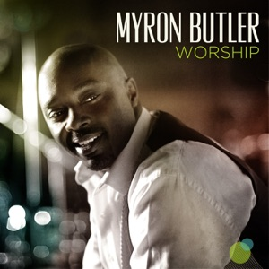 Myron Butler - Holy One