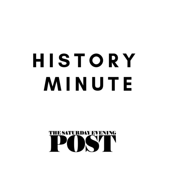 Saturday Evening Post - History Minute