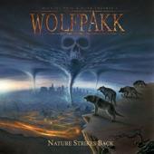 Michael Sweet;Mikkey Dee;Wolfpakk;Jean-Marc Viller - Nature Strikes Back (feat. Michael Sweet, Jean-Marc Viller, Mikkey Dee)