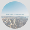 Jaay Harraper - Night Sky  artwork