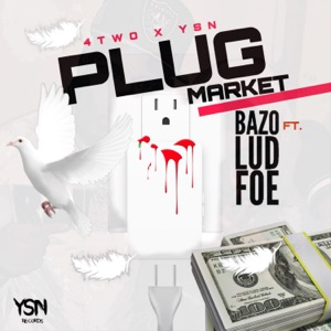 Plug Market (feat. Lud Foe) - Single Mp3 Download