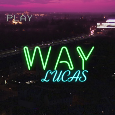 Way - Single - Lucas