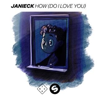 Janieck – How (Do I Love You) – Single [iTunes Plus AAC M4A]