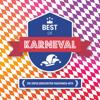 Best Of Karneval - Die erfolgreichsten Faschings-Hits - Verschiedene Interpreten