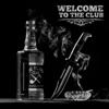 Big B & The Felons Club - Welcome To the Club  artwork