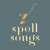 The Lost Words: Spell Songs - The Lost Words Blessing
