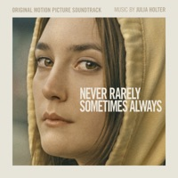 Never Rarely Sometimes Always - Official Soundtrack