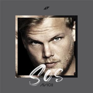 Avicii SOS feat Aloe Blacc  Avicii album songs, reviews, credits