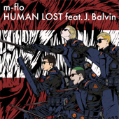 HUMAN LOST feat. J.Balvin