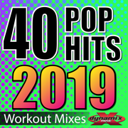 40 POP Hits 2019 (Unmixed Workout Tracks For Running, Jogging, Fitness & Exercise) - Dynamix Music - Dynamix Music