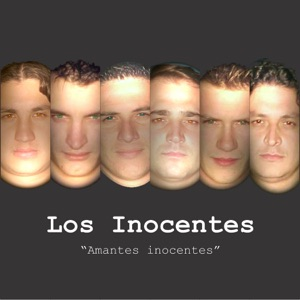 Los Inocentes - Nada Que Ver / Con Vos o Con Ella