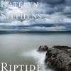 Riptide - Katelyn Stephens