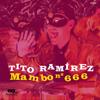 Tito Ramirez - Mambo Nº 666  arte