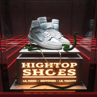 Hightop Shoes-Lil Yachty, Lil Keed & Zaytoven