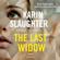 The Last Widow: A Novel - Karin Slaughter