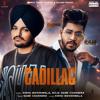Sidhu Moose Wala & Raja Game Changerz - Cadillac (Original) - Single