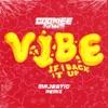 Icon Vibe (If I Back It Up) [Majestic Remix] - Single
