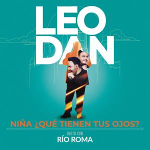 Leo Dan & Río Roma - Niña, ¿Qué Tienen Tus Ojos? (En Vivo)