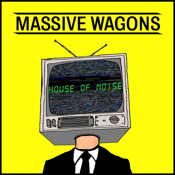 Massive Wagons mit In It Together