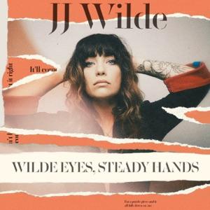 Wilde Eyes, Steady Hands - EP