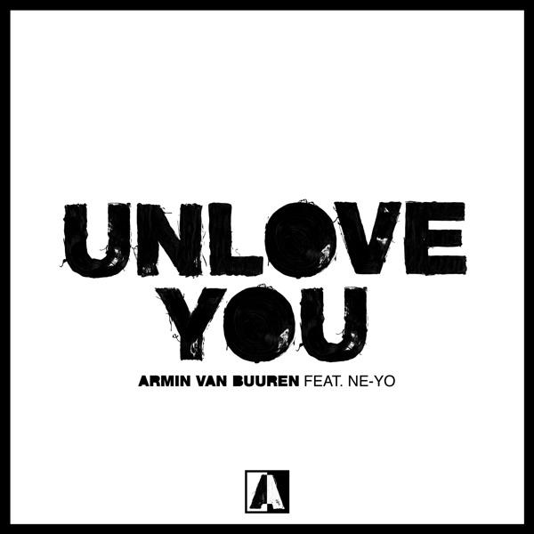 Unlove You (feat. Ne-Yo) - Single