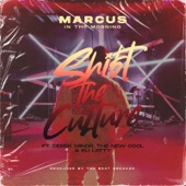 Shift the Culture (feat. Derek Minor, Eli Lefty & The New Cool) artwork